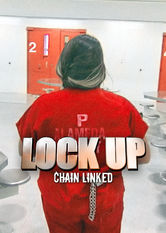 Lockup: Chain Linked Netflix BR (Brazil)